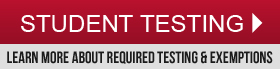Learn about required testing and exemptions